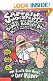 Captain Underpants and the Big, Bad Battle of the Bionic Booger Boy: Night of the Nasty Nostril Nuggets Pt.1