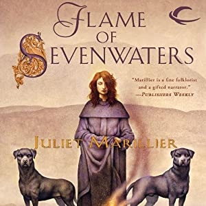 Flame of Sevenwaters: Sevenwaters, Book 6 | [Juliet Marillier]