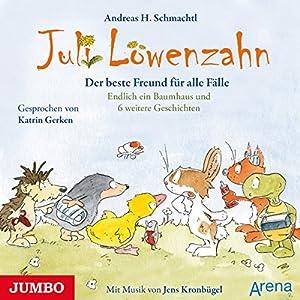 Der beste Freund für alle Fälle (Juli Löwenzahn) Hörbuch