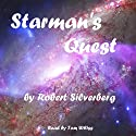 Starman's Quest Audiobook by Robert Silverberg Narrated by Tom Weiss