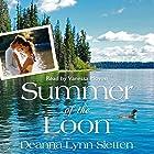 Summer of the Loon Hörbuch von Deanna Lynn Sletten Gesprochen von: Vanessa Moyen