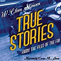 True Stories from the Files of the FBI Audiobook by W. Cleon Skousen Narrated by Corey M. Snow