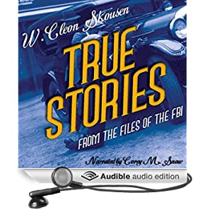 True Stories from the Files of the FBI (Unabridged)