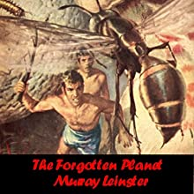 The Forgotten Planet (       UNABRIDGED) by Murray Leinster Narrated by Tom Weiss