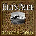 Hilt's Pride: The Bowl of Souls, Book 0 Audiobook by Trevor H. Cooley Narrated by Andrew Tell