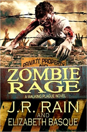 Walking Plague Trilogy, Book 2 - J.R. Rain, Elizabeth Basque