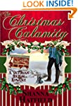The Christmas Calamity: (A Sweet Vict...