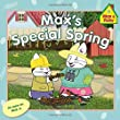 Max's Special Spring (Max and Ruby)
