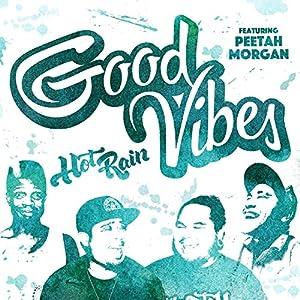 Good Vibes (feat. Peetah Morgan) - Single