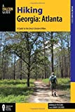 img - for Hiking Georgia: Atlanta: A Guide to 30 Great Hikes Close to Town (Hiking Near) by Donald Pfitzer (2015-06-01) book / textbook / text book