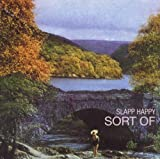Sort of... by SLAPP HAPPY (2000-03-21)