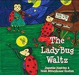 The Ladybug Waltz [Hardcover]