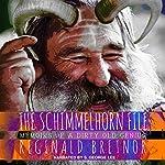 Schimmelhorn File | Reginald Bretnor