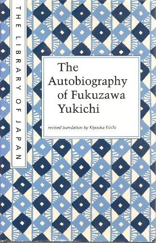 Autobiography of Fukuzawa Yukichi (Library of Japan)
