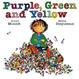 Purple, Green and Yellowby Robert Munsch