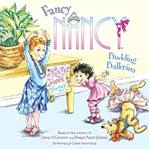 Fancy Nancy: Budding Ballerina | [Jane O'Connor]