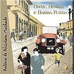 Brás, Bexiga e Barra Funda | Antônio de Alcântara Machado