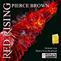 Red Rising (Red Rising 1) Audiobook by Pierce Brown Narrated by Marco Sven Reinbold