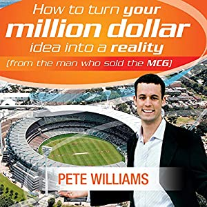 How to Turn Your Million Dollar Idea into a Reality Audiobook