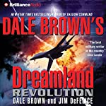 Revolution: Dreamland, Book 10 | Dale Brown,Jim DeFelice