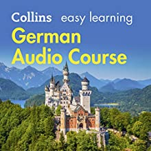 German Easy Learning Audio Course: Learn to speak German the easy way with Collins Audiobook by Rosi McNab Narrated by  Collins