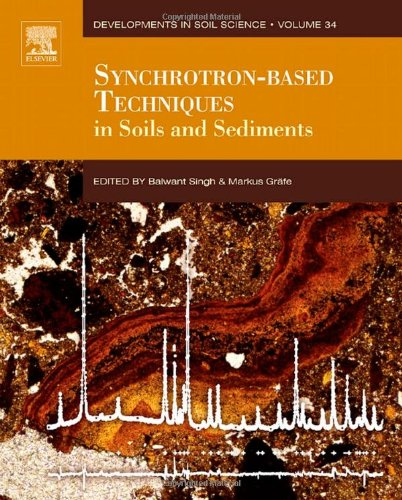 Synchrotron-Based Techniques In Soils And Sediments, Volume 34 (Developments In Soil Science)