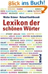 Lexikon der sch�nen W�rter: Von ansch...