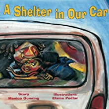 A Shelter in Our Car (       UNABRIDGED) by Monica Gunning Narrated by Asmeret Ghebremichael