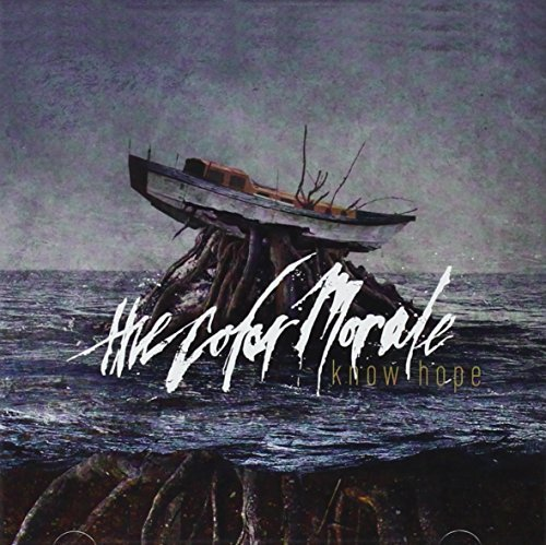 Know Hope by The Color Morale (2013-03-26)