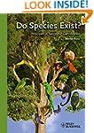Do Species Exist: Principles of Taxon...