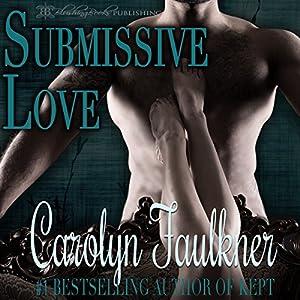Submissive Love Audiobook