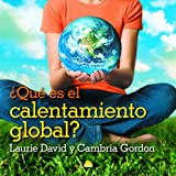 img - for Que es el calentamiento global?/ The Down-to-Earth Guide to Global Warming (Spanish Edition) book / textbook / text book