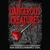 Dangerous Creatures | [Kami Garcia, Margaret Stohl]