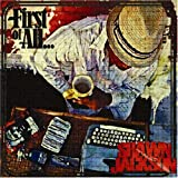 Shawn Jackson / First of All