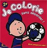 echange, troc Nadine Piette - Je colorie sans déborder ! Foot