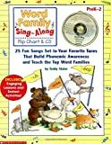 Word Family Sing-Along Flip Chart & CD: 25 Fun Songs Set to Your Favorite Tunes That Build Phonemic Awareness and Teach the Top Word Families (0439456703) by Slater, Teddy