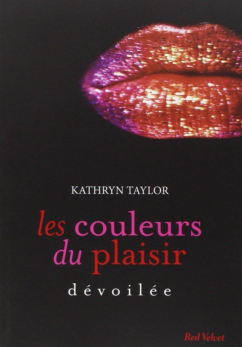 http://queenofreading1605.blogspot.be/2015/03/les-couleurs-du-plaisir-tome-2-devoilee.html