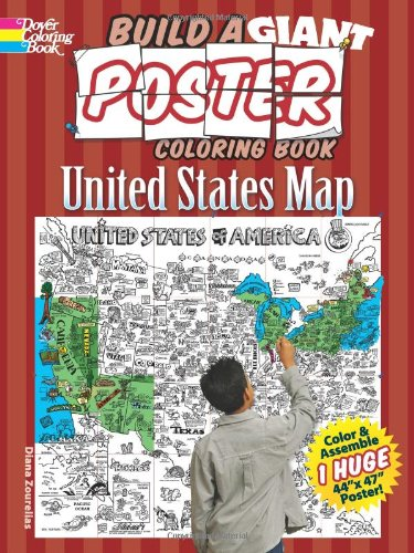 Build a Giant Poster Coloring Book--United States Map (Dover Build A Poster Coloring Book)