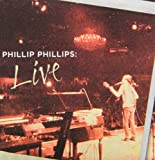 Phillip Phillips: Live
