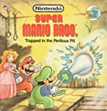 img - for Super Mario Brothers: Trapped in the Perilous Pit book / textbook / text book