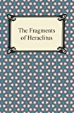 Image of The Fragments of Heraclitus