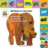 img - for Lift-the-Tab: Brown Bear, Brown Bear, What Do You See? 50th Anniversary Edition (Brown Bear and Friends) book / textbook / text book