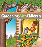 Gardening with Children (BBG Guides for a Greener Planet)