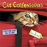 "Cat Confessions: A ""Kitty Come Clean"" Tell-All Book ~ Allia Zobel-Nolan"