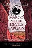 Marco and the Devils Bargain (The Spanish Brand Series Book 2)