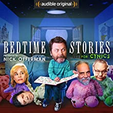 Bedtime Stories for Cynics Other by Nick Offerman,  Audible Comedy