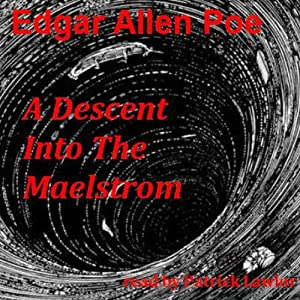 A Descent into the Maelstrom | [Edgar Allan Poe]