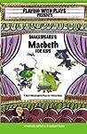Shakespeare's Macbeth for Kids: 3 Sho...