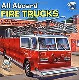 All Aboard Fire Trucks