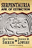 img - for Serpentauria: Ark of Extinction book / textbook / text book